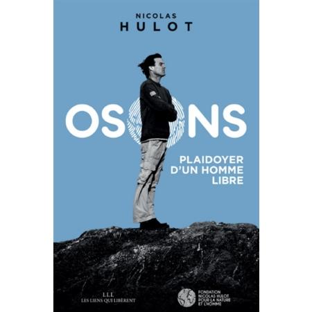Osons entrepreneurs bios Nicolas Hulot